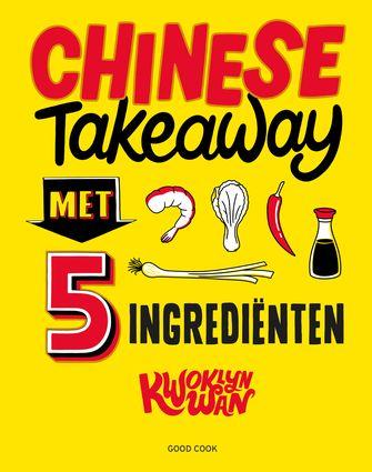 cover Chinese Takeaway met 5 ingrediënten