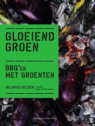 Gloeiend Groen: vegetarische barbecue recepten
