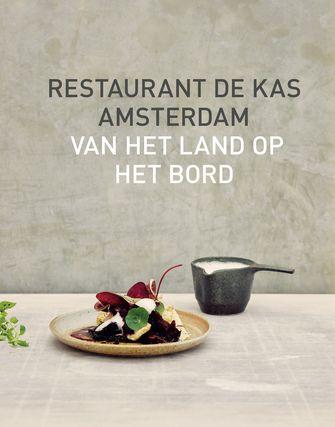 Cover kookboek restaurant De Kas